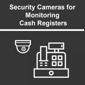 Cash Register Security Cameras